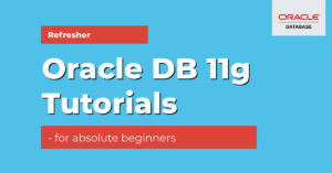 oracle 11g tutorials