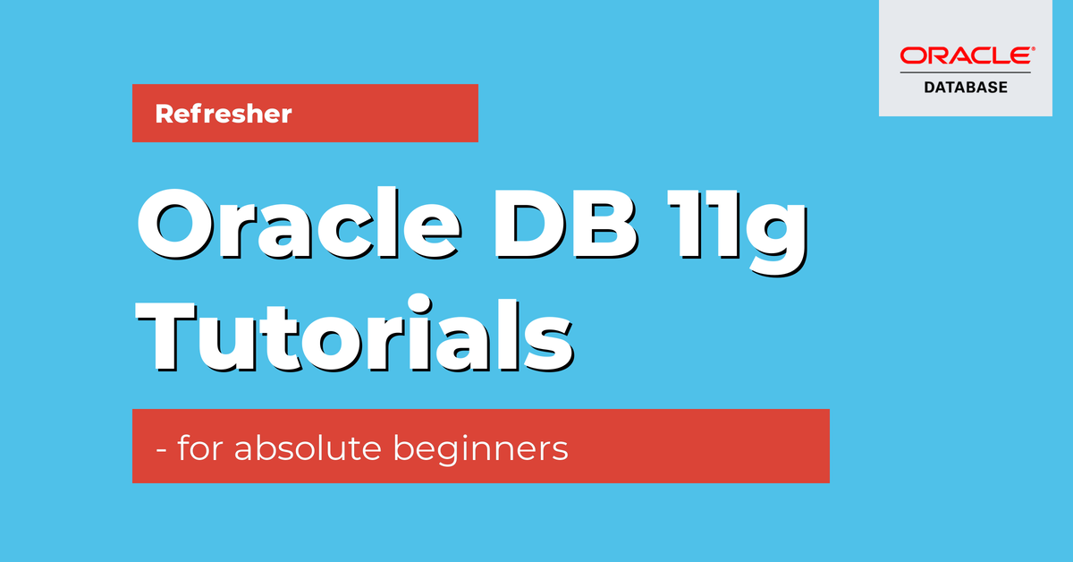 oracle 11g tutorials