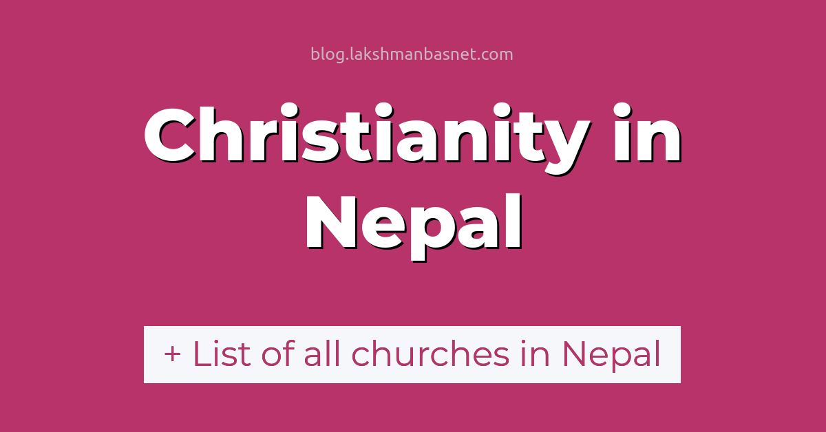christianity and churches in nepal