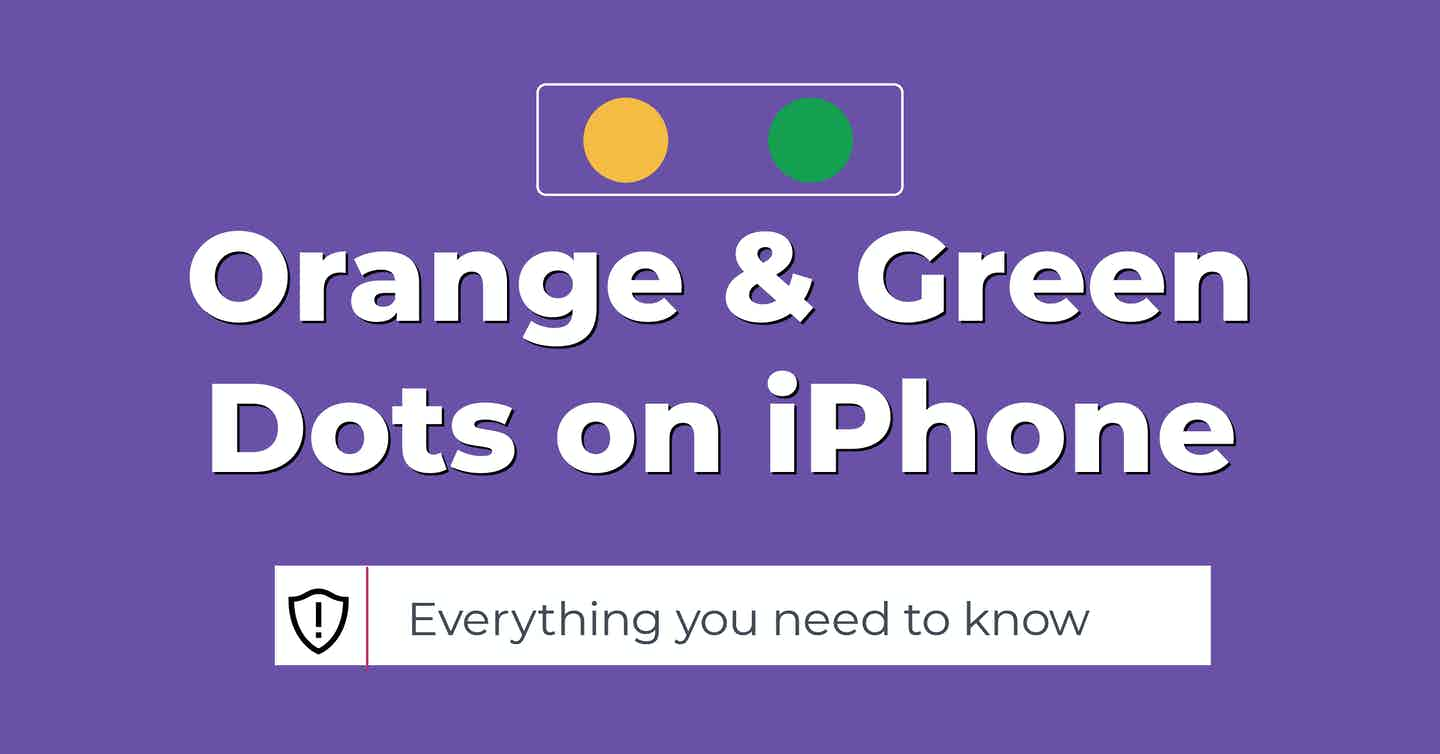orange amd green dots on iphone ios 14