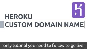 heroku custom domain name